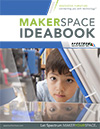 MakerSpace IdeaBook